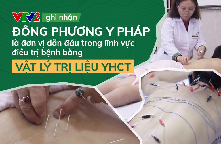 VTV2 giới thiệu pp Vật lý trị liệu Đông phương Y pháp