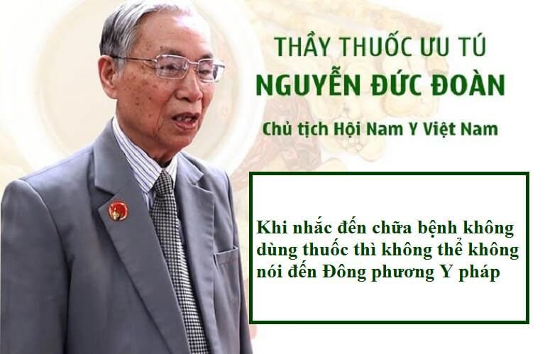 Thầy thuốc ưu tú Nguyễn Đức Đoàn chia sẻ về Đông phương Y pháp chữa bệnh không dùng thuốc